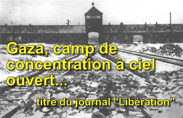 Photos de Gaza: l'insoutenable vérité sur le camp de concentration «à ciel ouvert» comme titrait Libération