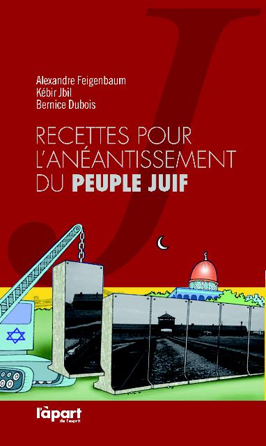Livre: «Recettes pour l'anéantissement du peuple Juif»