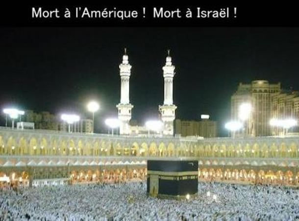 Obama «La promotion de la justice, du progrès, de la tolérance et de la dignité de tous les êtres humains que prône l'Islam» -Réponse à la mecque «Mort à l'Amérique, Mort à Israël!»