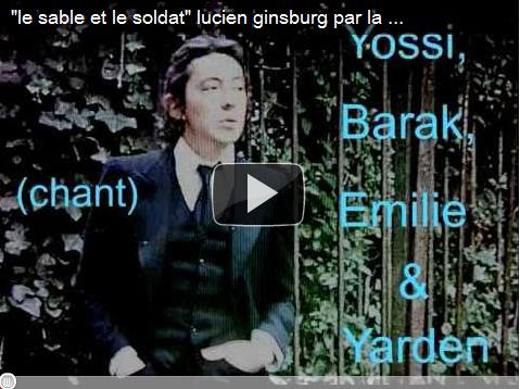 Vidéo : «le sable et le soldat» Lucien Ginsburg par la chorale de Tsahal