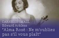 « Alma Rosé : Ne m'oubliez pas, s'il vous plaît », d'Edward Arckless