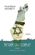 « ISRAËL AU COEUR »,  de Anne-Marie ANTONIETTI
