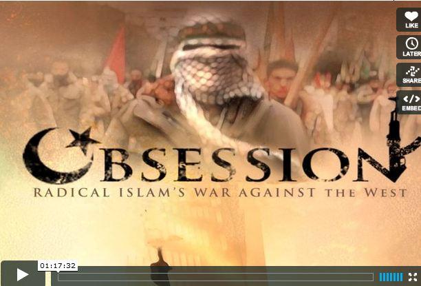 Vidéo – Le film Obsession sur l'Islam radical – version complète pour un temps limité – A VOIR
