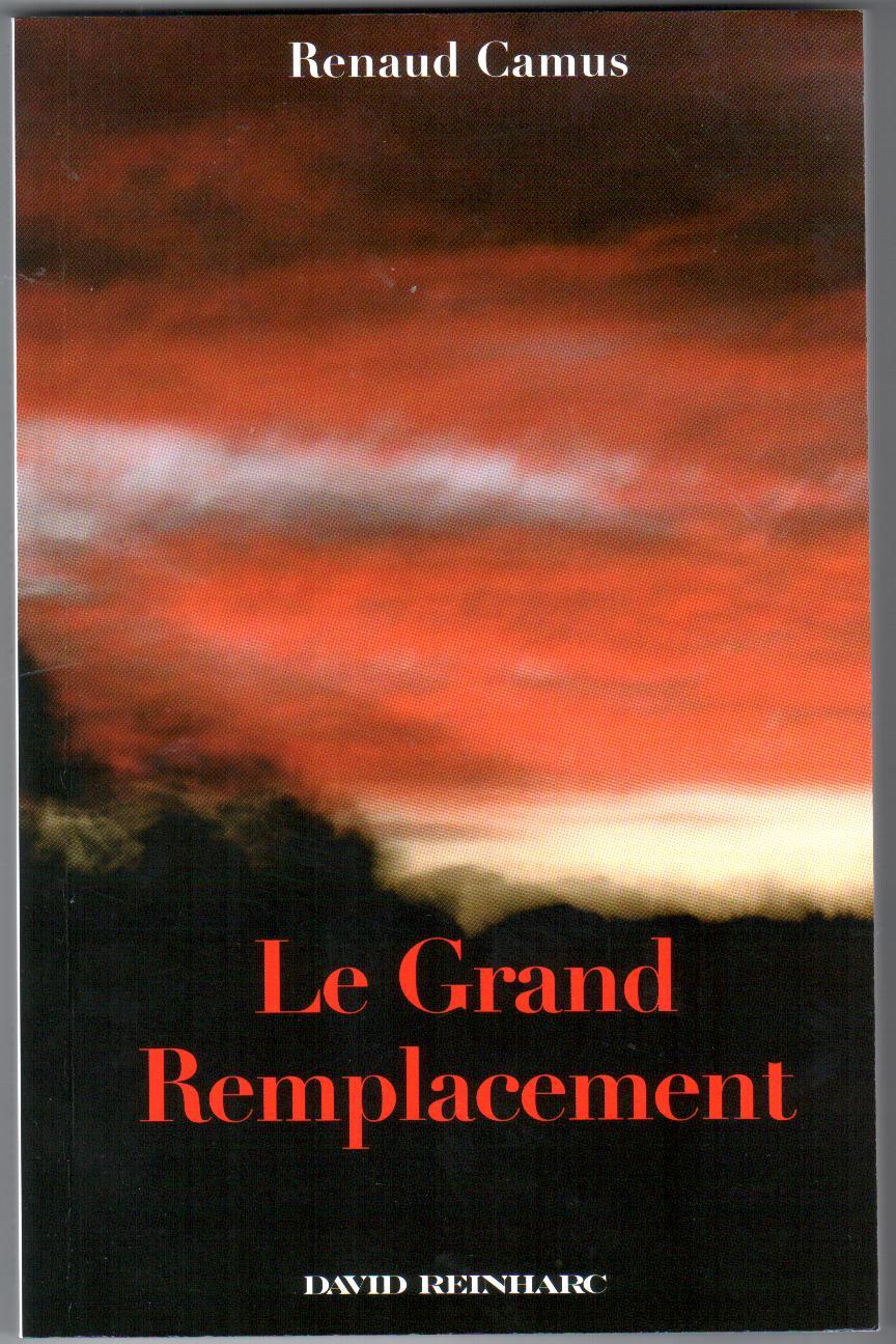 Livre : « Le Grand Remplacement », de Renaud Camus