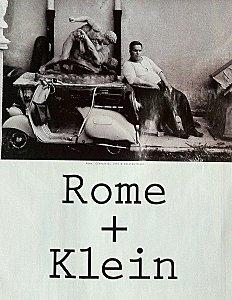 Rome + Klein  photographies 1956-1960