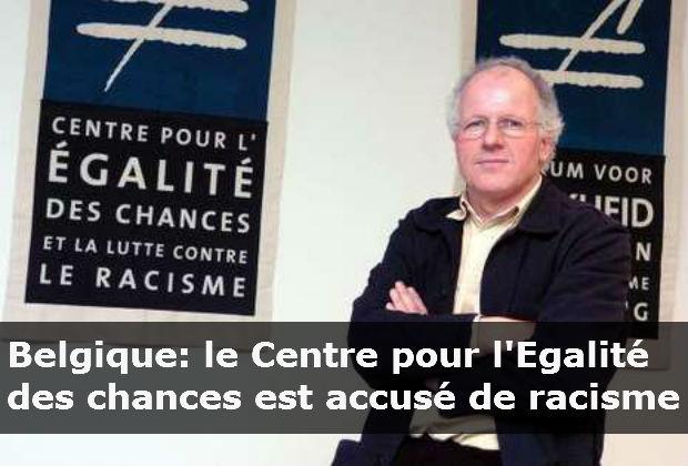 Belgique: le Centre pour l'Egalité des chances est accusé de racisme