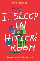 « Je dors dans la chambre d'Hitler » : Tuvia Tenenbom, un Juif américain visite l'Allemagne