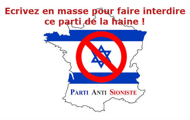 Ecrivons tous aux députés et ministres pour faire interdire le Parti Anti Sioniste