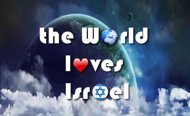 Lancement de l'opération «The World loves Israel» !