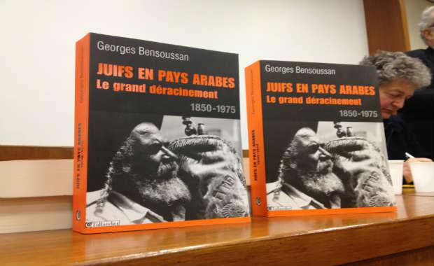 « Juifs en pays arabe, le grand déracinement 1850-1975 » , de Georges Bensoussan