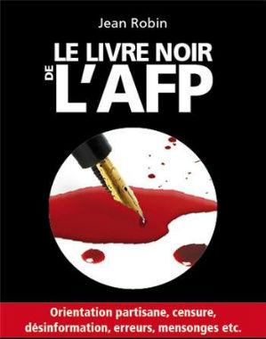 Le livre noir de l'AFP de Jean Robin