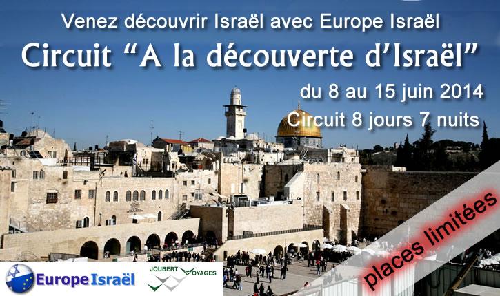 Voyage: Partez à la découverte d'Israël avec Europe Israël – du 8 au 15 juin 2014 – Circuit découverte 8 jours