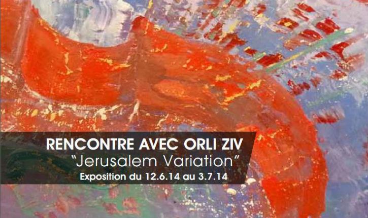 Jérusalem variation, ORLI ZIV entreprise d'éblouissement