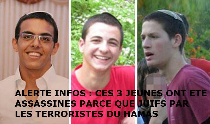 Vidéo : Le Hamas avoue sa responsabilité dans l'enlèvement et la mort des 3 Israéliens, Eyal, Gilad et Naftali, en juin dernier