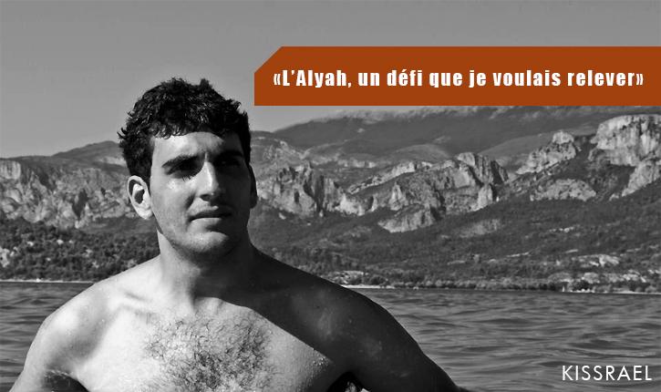 «J'ai fait l'Alyah» par David Sabbah – 25 ans [KISSRAEL]