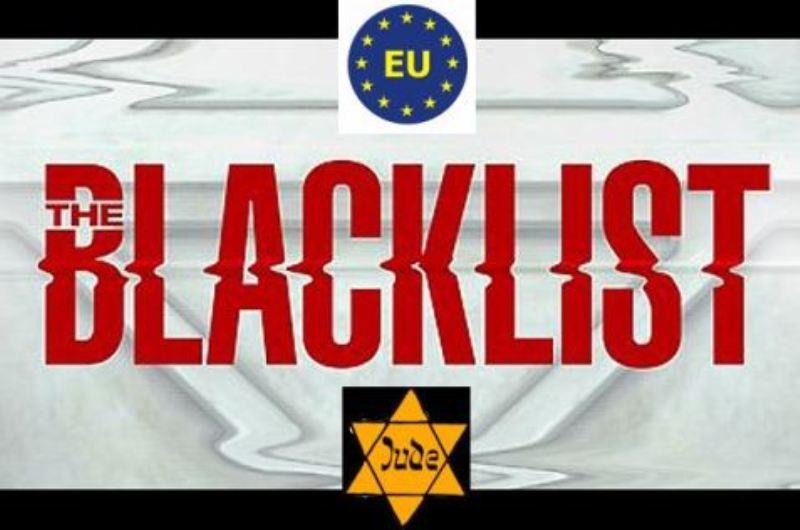 L'UE prépare une Liste Noire de juifs qui seront interdits de séjour en Europe.