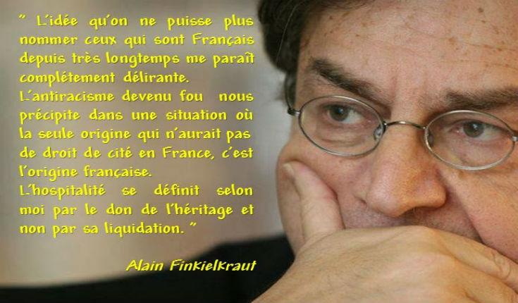 Alain Finkielkraut : «En France, les gens ne supportent plus de se sentir minoritaires chez eux» ; «L'antisémitisme est islamique»