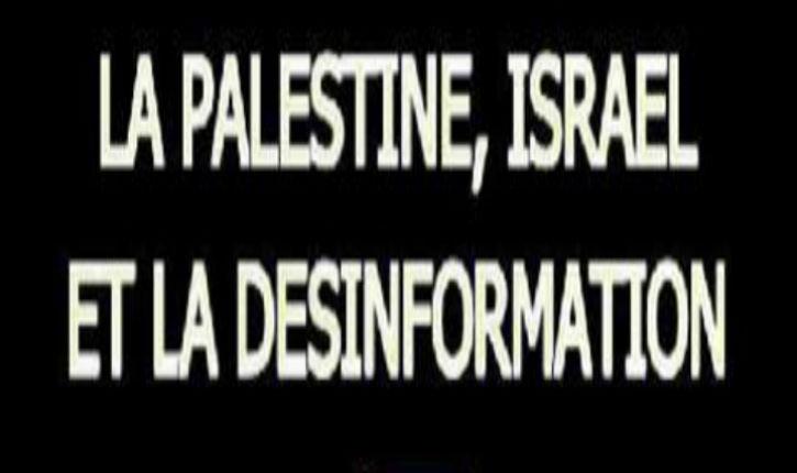 Désinformation du Monde et du Courrier international sur Israël