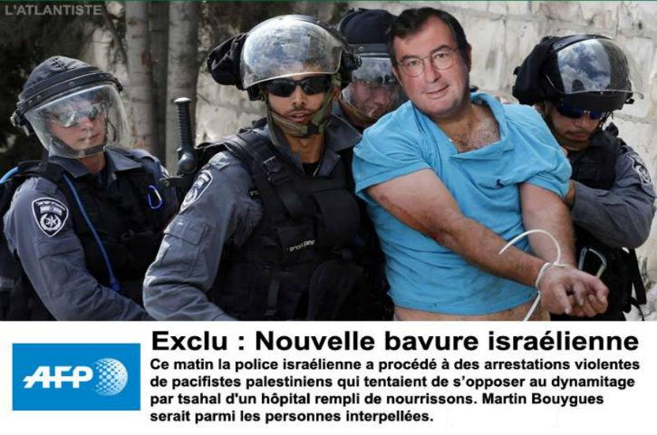 Nouveaux scoop AFP: Martin Bouygues retrouvé parmi des pacifistes palestiniens arrêtés violemment par la police israélienne
