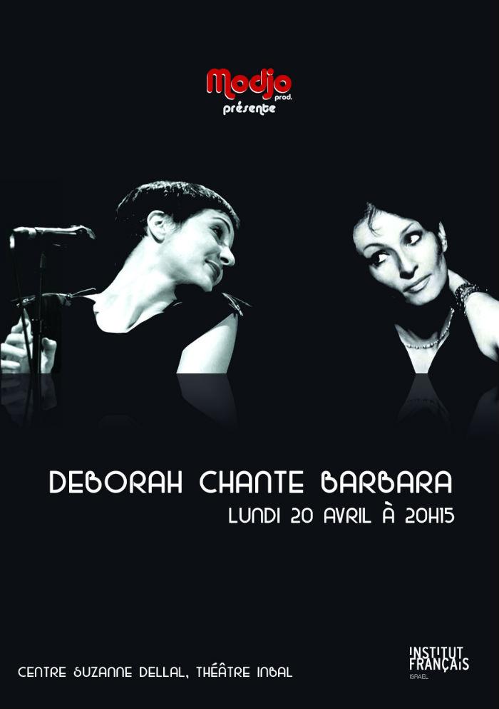 Deborah chante Barbara Infos et Réservations pour le 20 avril  052.541.4182 / 0545.607.721