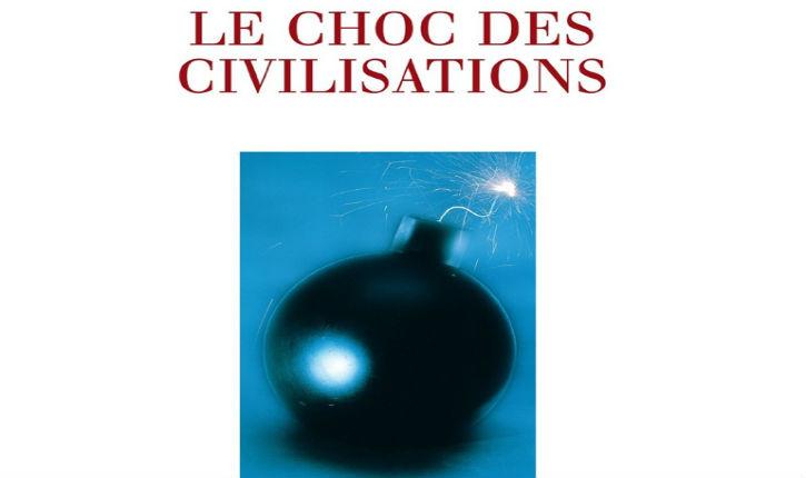 Le choc des civilisations, par Michel Onfray