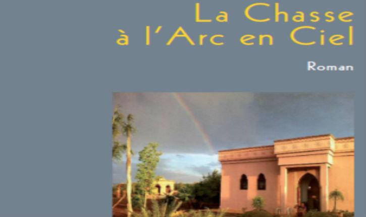 A lire : «La Chasse à l'Arc en Ciel»  par  Thérèse Zrihen-Dvir