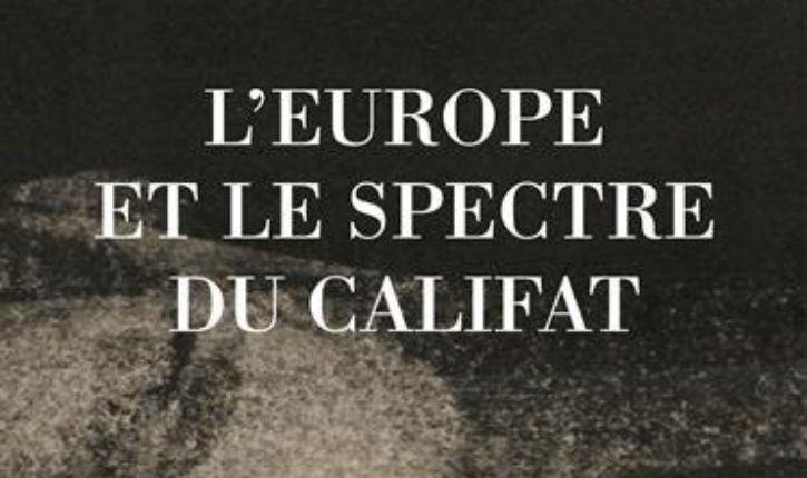 Comment l'Europe est devenue complice du Califat qui vient, l'analyse de Bat Yeor