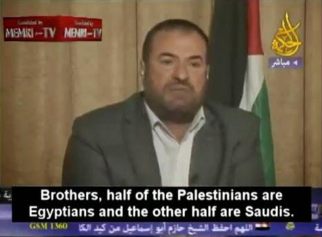 """Leader du Hamas: """"La moitié des palestiniens sont egyptiens et l'autre moitié Saoudiens !"""""""