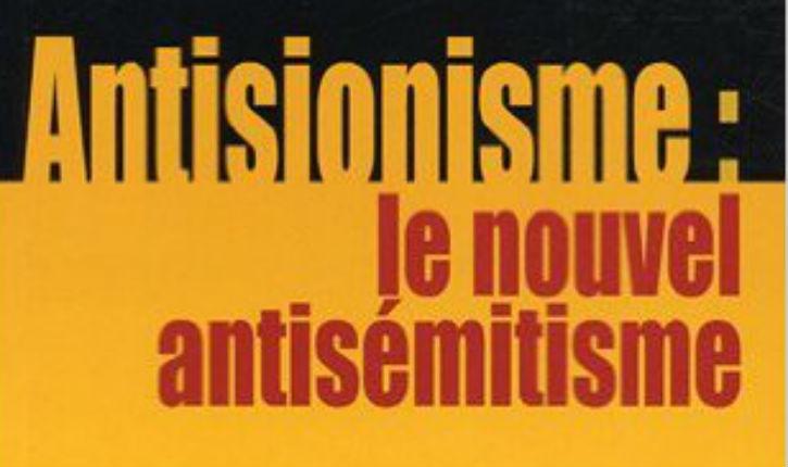 Pétition : La communauté juive de France demande une loi pour assimiler l'Antisionisme à de l'Antisémitisme