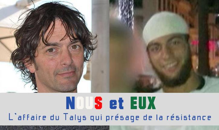 L'affaire du Thalys: les premiers signes de résistance française contre l'islam conquérant