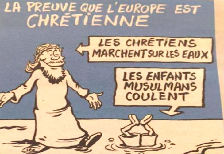 Charlie Hebdo choque « La preuve que l'Europe est chrétienne : les chrétiens marchent sur l'eau. Les enfants musulmans coulent »
