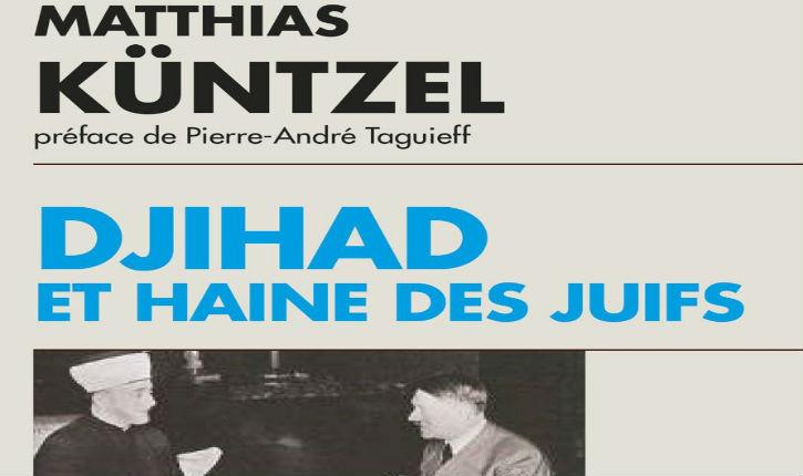 A lire: «Jihad et haine des Juifs». Boualem Sansal «Qui veut comprendre l'islamisme, le monde arabe et musulman doit lire ce livre»