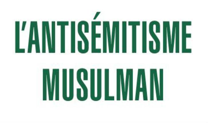 Georges Bensoussan : « dans les familles arabes en France, l'antisémitisme on le tète avec le lait de la mère»