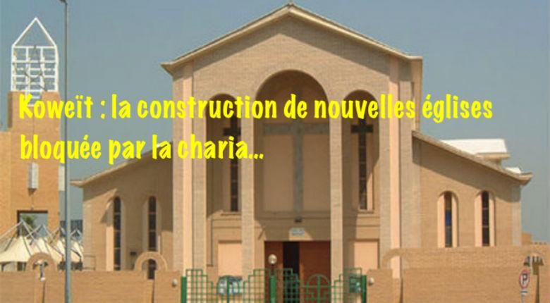 Koweït : la construction d'églises bientôt interdite ? 350 000 catholiques, deux églises…