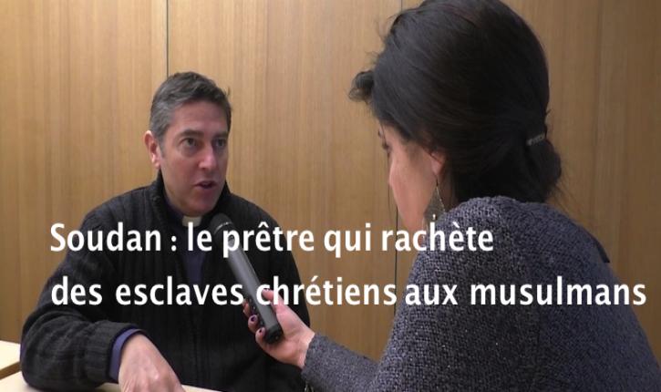 [Vidéo] Père Antonio Fernandez : « Pour les musulmans, au Soudan, l'esclavage, c'est normal ! »