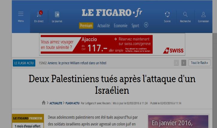 Désinformation du Figaro : Malhonnêteté et mensonge du journal le Figaro sur l'attentat d'Eli