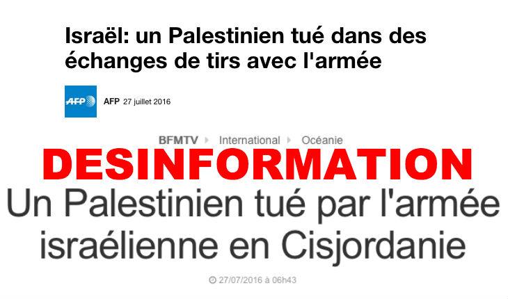 Nouvelle désinformation de l'AFP et BFM : Un terroriste assassin abattu, ils titrent «Un palestinien tué par l'armée»