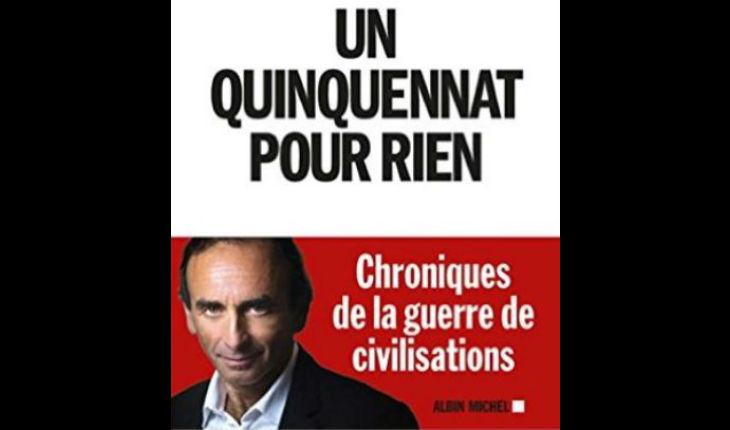 Nouveau livre d'Éric Zemmour : « Un quinquennat pour rien »