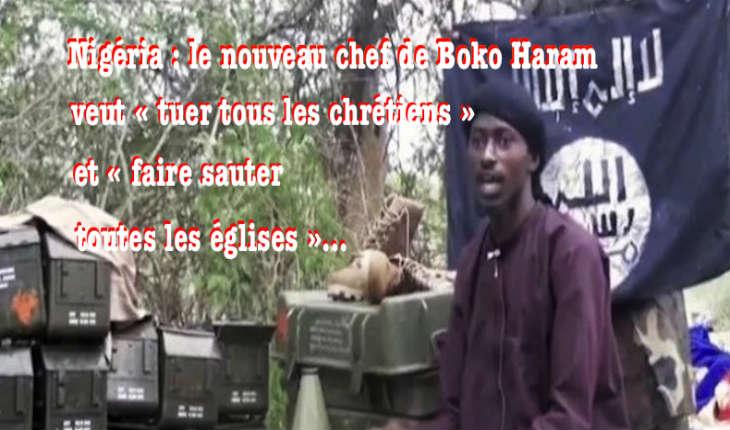 Nigéria : Boko Haram veut « tuer tous les chrétiens » et « faire sauter toutes les églises »