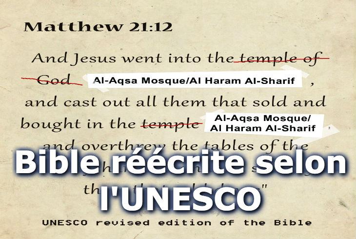 L'UNESCROC, maintenant aux mains de l'Islam, réécrit l'histoire Judéo-Chrétienne, avec la lâcheté de la France qui s'abstient. Jérusalem n'a plus de lien avec le Judaïsme ni le Christianisme