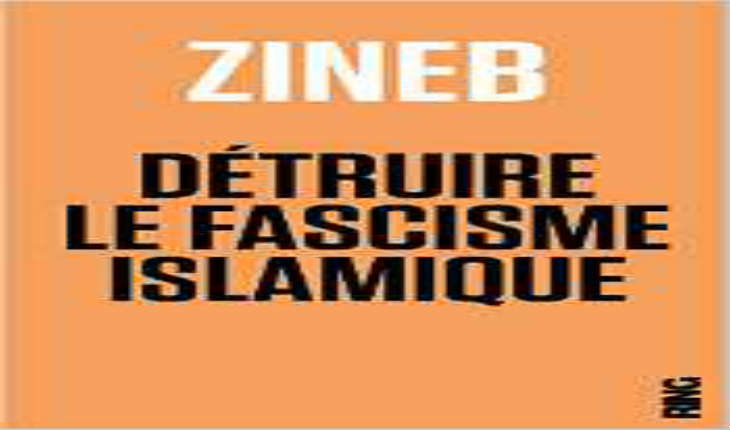 Zineb El Rhazoui: «Détruire le fascisme islamique»