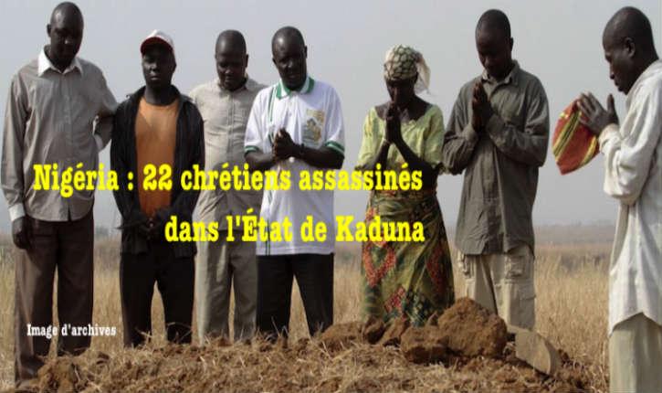 Nigéria : 22 chrétiens assassinés par des musulmans peuls
