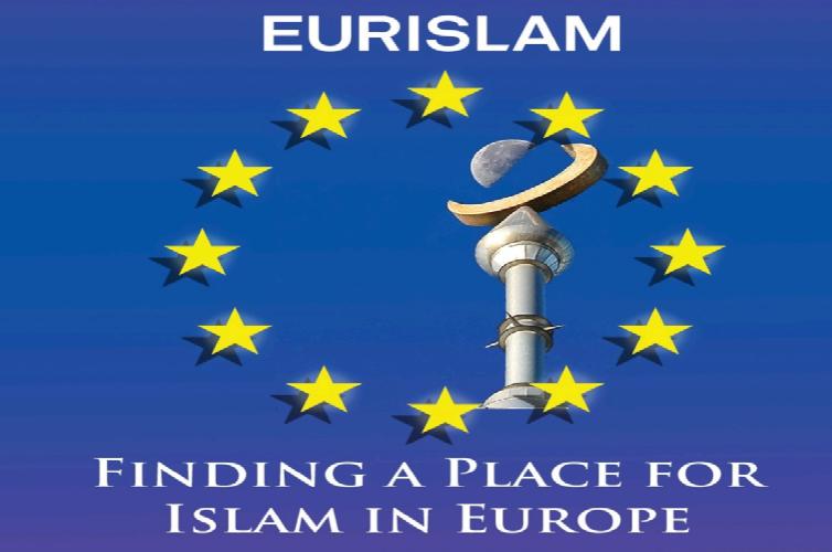 « Eurislam », le projet officiel pour islamiser l'Europe.