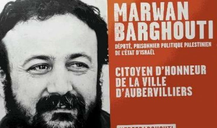 Scoop : Le Tribunal suspend de la délibération de la commune d'Aubervilliers décernant la citoyenneté d'honneur au terroriste Marwan Barghouti