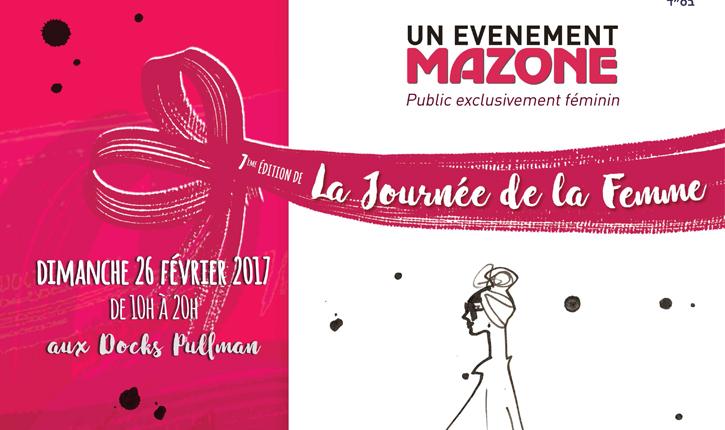 Ce dimanche, venez découvrir l'évènement la Journée de la Femme organisée par l'association Mazone