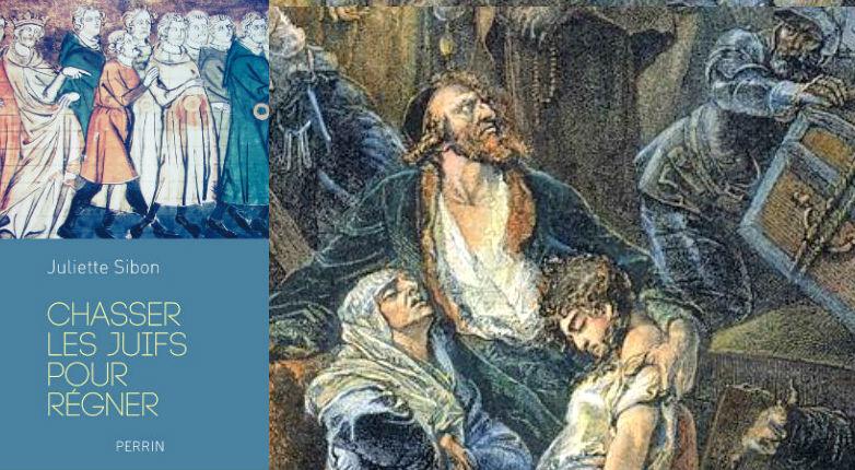Livre : «Chasser les juifs pour régner» de Juliette Sibon
