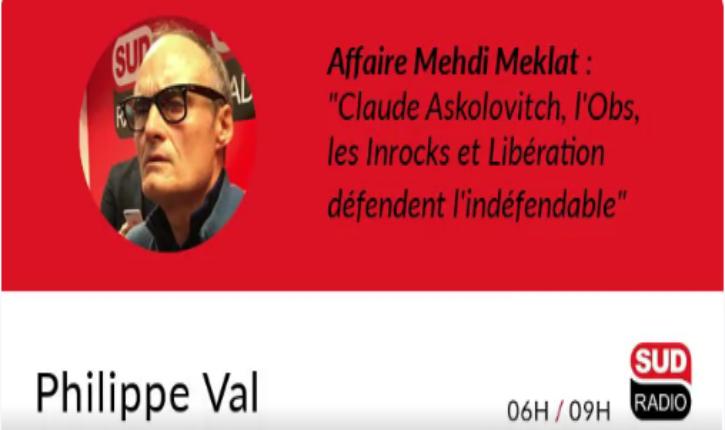 [Audio] Affaire Mehdi Meklat : Philippe Val fustige Les Inrocks, Libération, Le Monde, Askolovitch et l'Obs qui «défendent l'indéfendable»