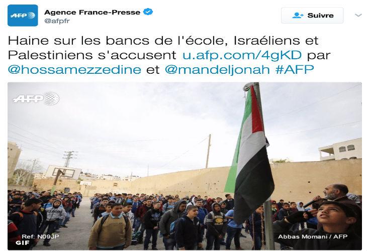 Education des enfants Palestiniens à la haine : Quand l'AFP cache la vérité… Mais que fait Décodex à propos de l'AFP ?