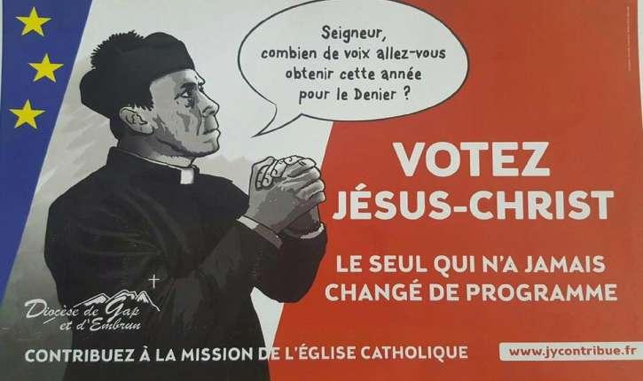 « Votez Jésus-Christ » : l'affiche du diocèse de Gap interdite ?