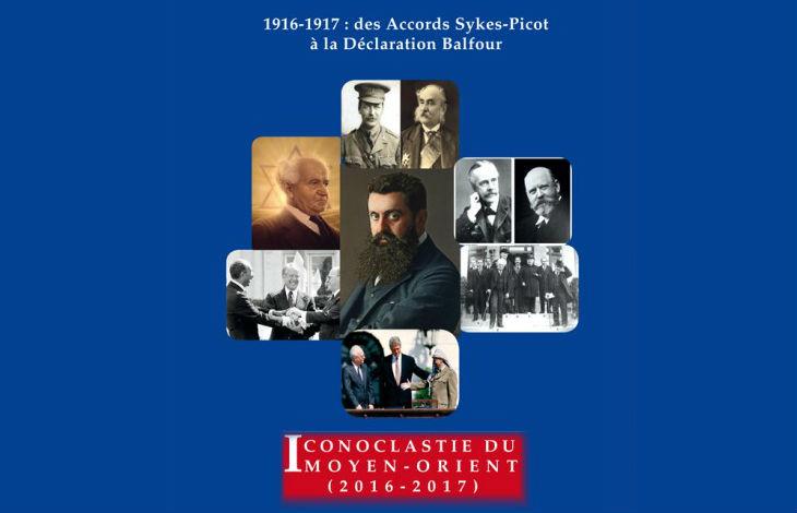 Livre : «Iconoclastie du Moyen-Orient» des Accords Sykes-Picot à la déclaration Balfour